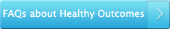 FAQs about the Healthy Outcomes program